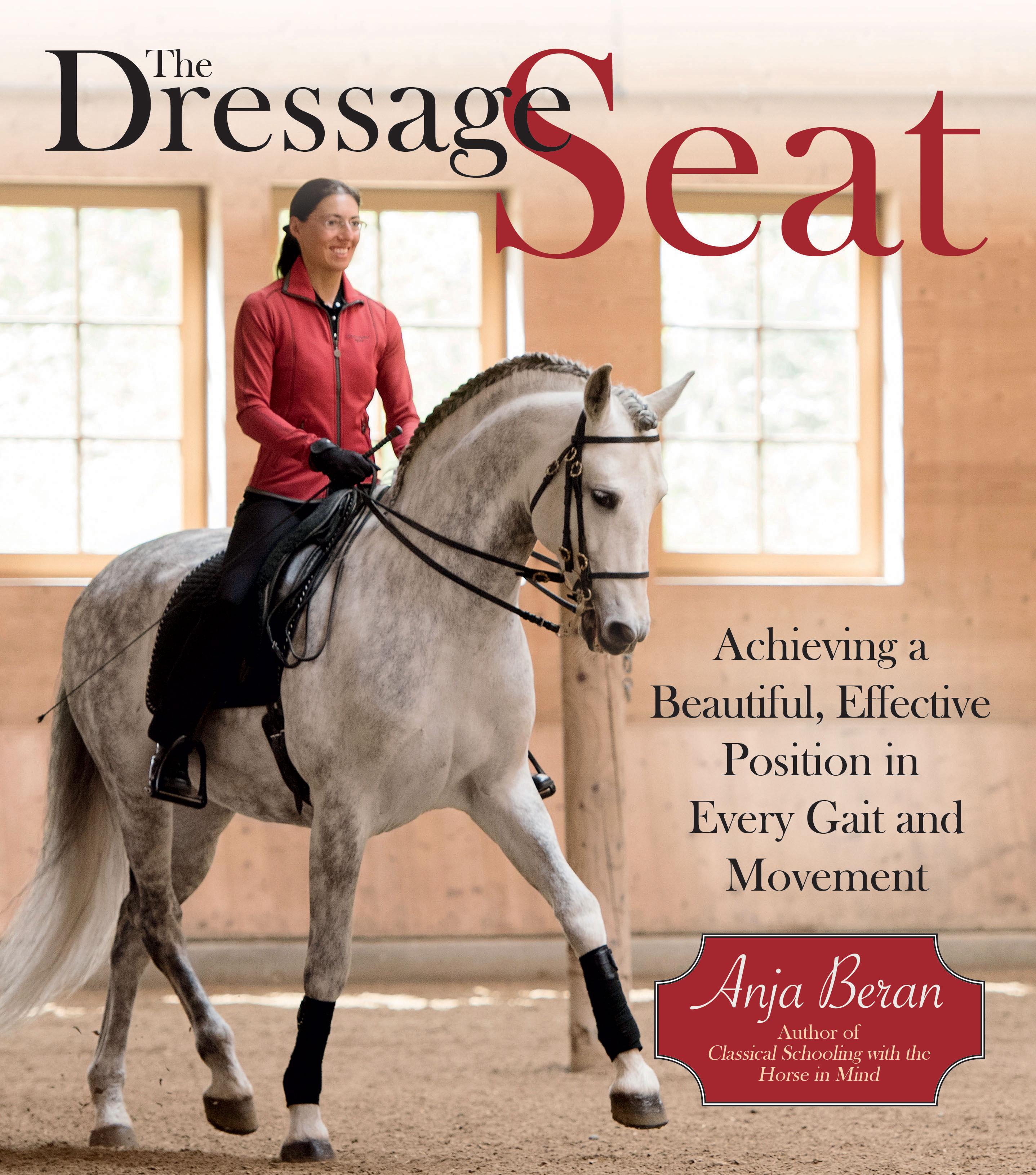 Book The Dressage Seat By Anja Beran Anja Beran